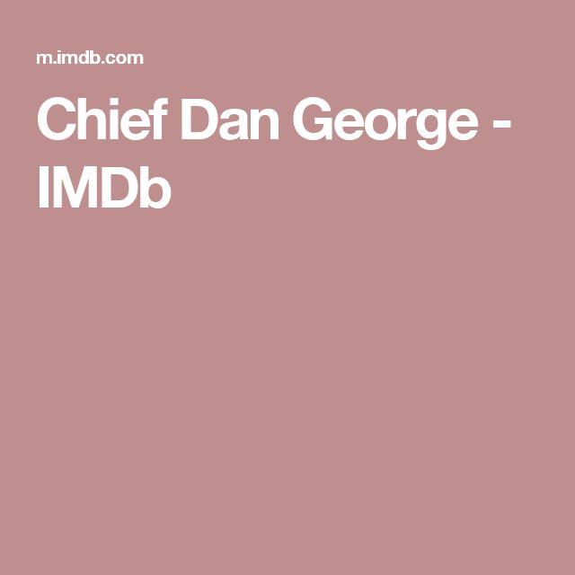 Chief Dan George         - IMDb