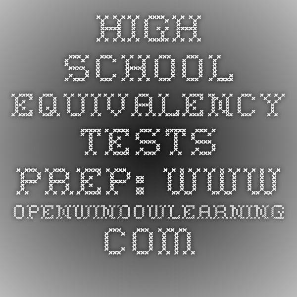 High School Equivalency Tests Prep: www.openwindowlearning.com
