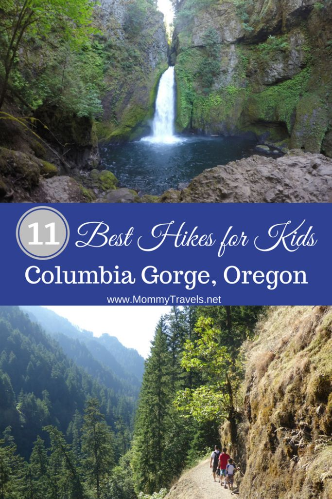 11 Best Hikes for Kids in the Columbia River Gorge - 10 hikes in Oregon and 1 hike in Washington