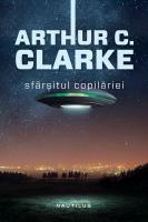 Arthur C. Clarke - Sfârşitul copilăriei