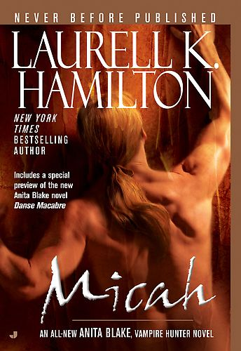 ☆ Micah: Anita Blake Vampire Hunter -Book 13- By Laurell K. Hamilton ☆