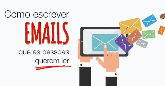 Escrever emails não é fácil: neste artigo damos dicas de como fazer com que as pessoas queiram ler os seus emails.