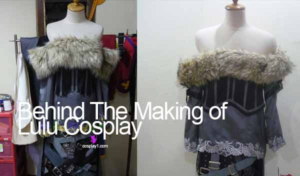 Lulu Cosplay :Story behind the make of it | Cosplay1.com The best cosplay custom commission site