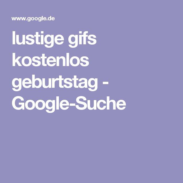 lustige gifs kostenlos geburtstag - Google-Suche