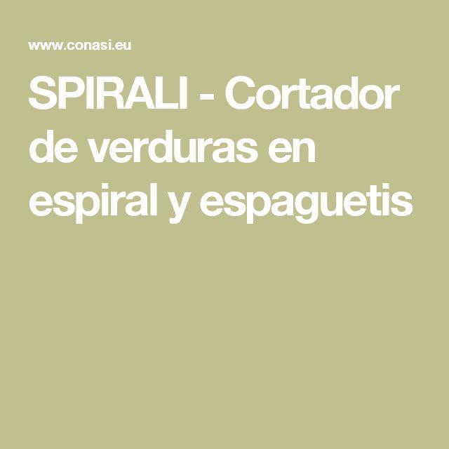 SPIRALI - Cortador de verduras en espiral y espaguetis