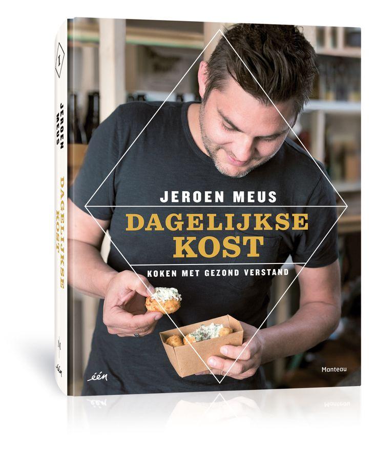 review: het nieuwste boek van Jeroen Meus. Dagelijkse Kost - Koken Met Gezond Verstand. Zalig boek!