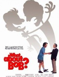 What About Bob? | Watch Movies Online