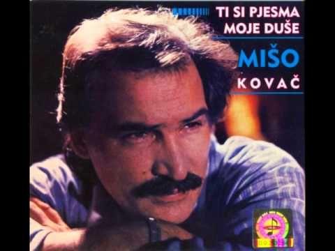 ▶ Mišo Kovač - Ti si pjesma moje duše - Audio 1986. - YouTube