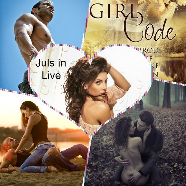 Girl Code: An Anthology-JULS IN LIVE by Lea Bronsen
