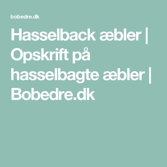 Hasselback æbler | Opskrift på hasselbagte æbler | Bobedre.dk