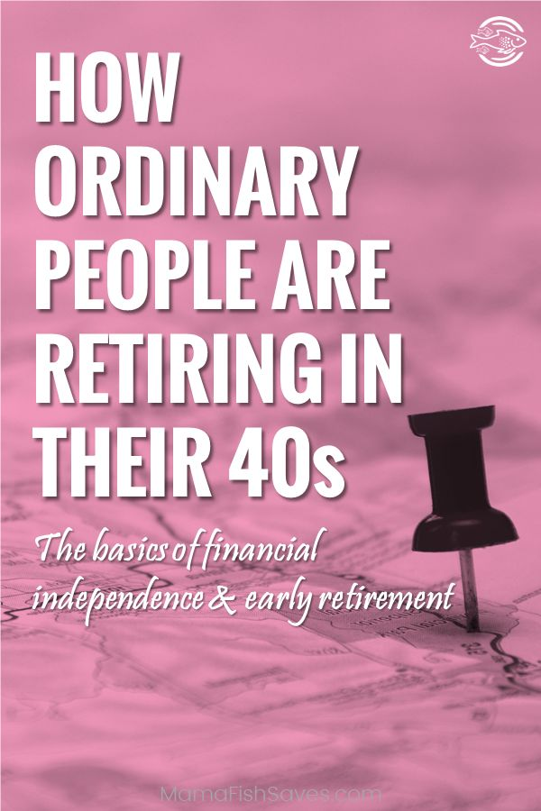Achieving early retirement | Investing for retirement | Financial independence | How to retire in your 40s or 50s #retirementplanning #FIRE #earlyretirement #financialindependence via @mamafishsaves