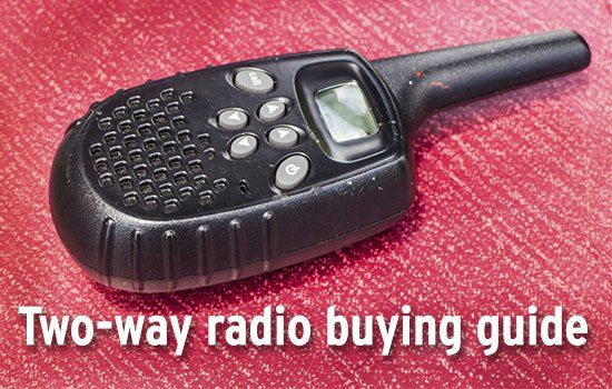 Two-way radio buying guide