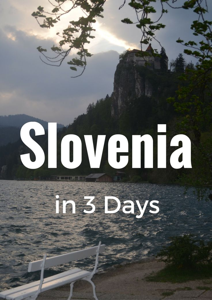 The Best of Slovenia in 3 Days - Eat Sleep Breathe Travel