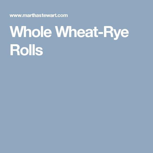 Whole Wheat-Rye Rolls