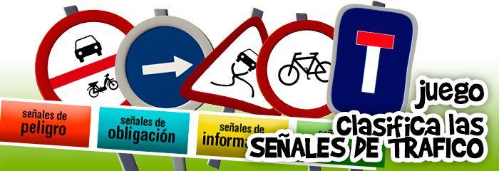 Juego online, calsificar por tipos las señales de trafico. Educativos seguridad vial niños