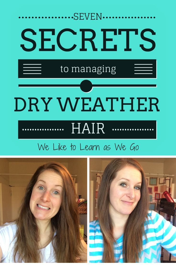 7 Secrets to Managing Dry Weather Hair! If you have dry hair that gets lots of static in the winter, these tips will help you get rid of the fly aways and have smooth, healthy hair. | weliketolearnaswego.com