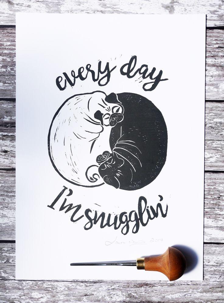 Every day I'm snugglin yin yang black and fawn Pug Lino print Lino cut