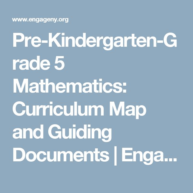 Pre-Kindergarten-Grade 5 Mathematics: Curriculum Map and Guiding Documents | EngageNY