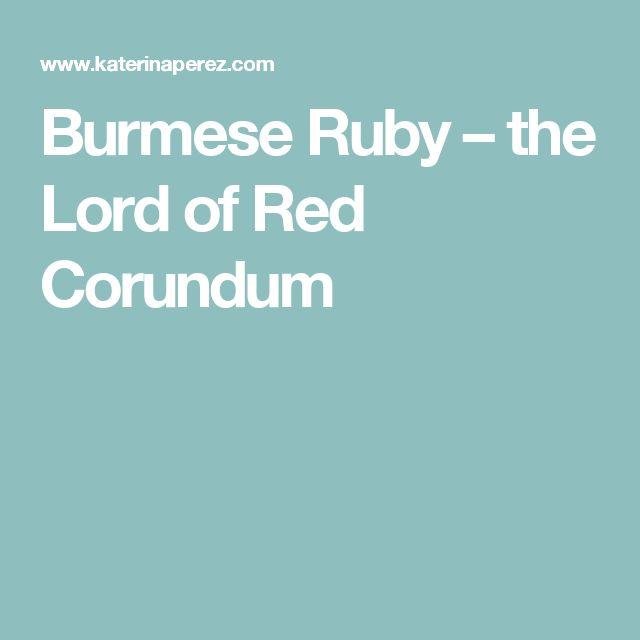 Burmese Ruby – the Lord of Red Corundum