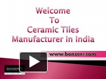Ceramic Wall and Floor Tiles Suppliers India