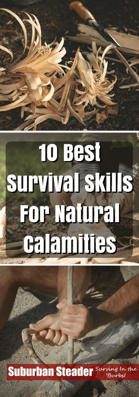 10 Best Survival Skills for Natural Calamities | Posted by: SurvivalofthePrepped.com