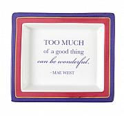 "Vide-poche en porcelaine avec citation de Mae West / Porcelain vide-poche with Mae West quote., 6.5""w x 5.75""d"