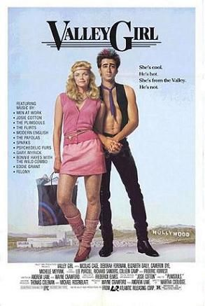Valley Girl is a 1983 American romantic comedy film directed by Martha Coolidge, and stars Nicolas Cage, Deborah Foreman, Michelle Meyrink, Elizabeth Daily, Cameron Dye and Michael Bowen.