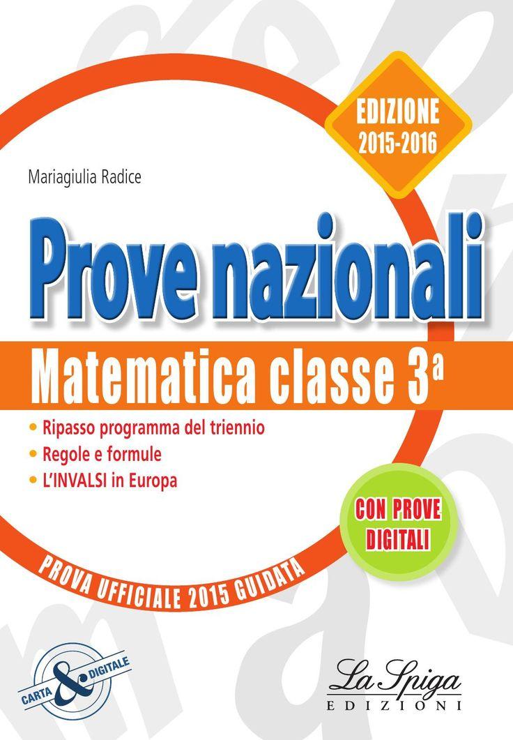 INVALSI Matematica 2015 - 2016  Prove nazionali matematica INVALSI 2015 - 2016 www.elilaspigaedizioni.it