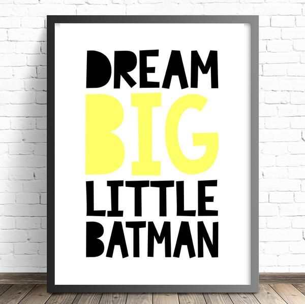 Batman Nursery Print. Dream Big Little Batman Bedroom Wall Art Decor. Baby Nursery Kids Boys Girls Nursery and Bedroom Prints and Posters.