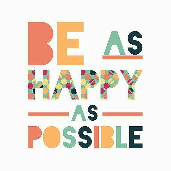 No matter how hard you work never forget to be as happy as possible!!!
