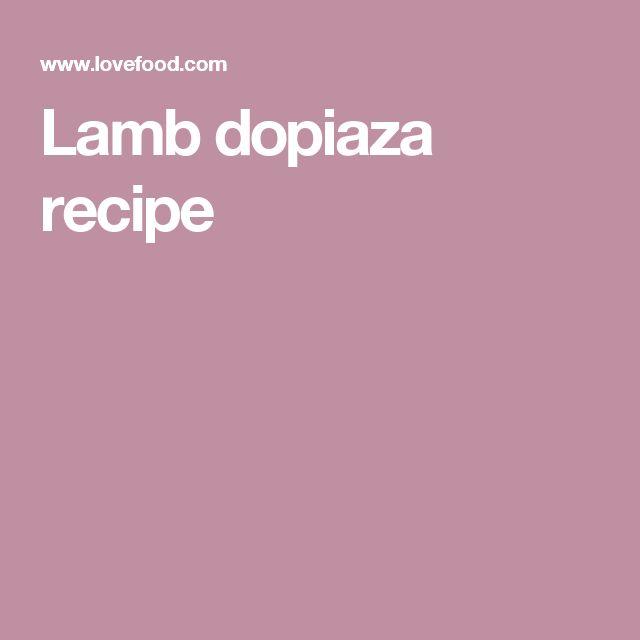 Lamb dopiaza recipe