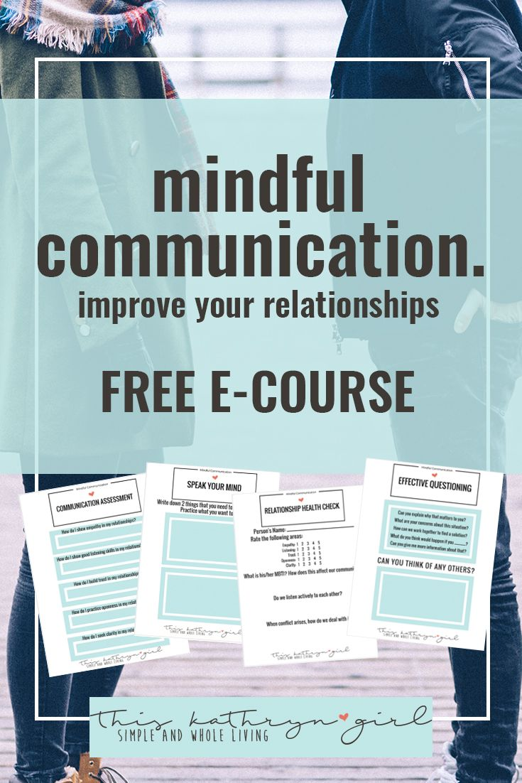 Mindful Communication: Improve your relationships. Free e-course. | This Kathryn Girl