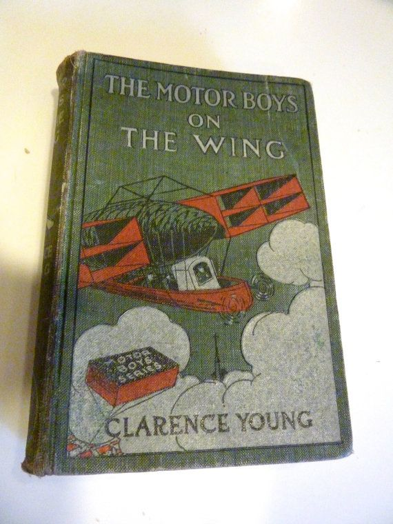 Motor Boys on the Wing Book by Clarence Young 1912 by BonniesVintageAttic, $14.50