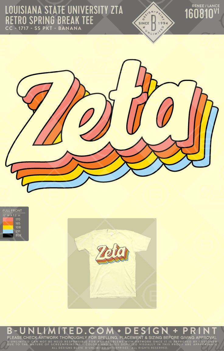 Retro PR tee! LSU- ZTA #BUonYOU #greek #greektshirts #greekshirts #sorority #ZetaTauAlpha #ZTA #springbreak #RUSH #recruitment #PRshirts