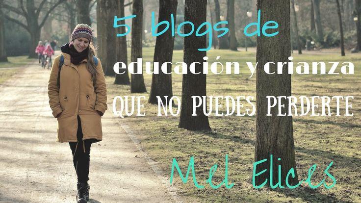 Los blogs de educación y crianza que no os podéis perder