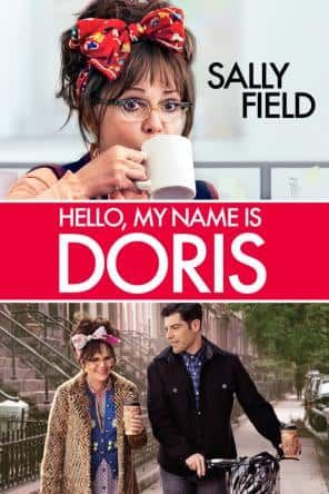 Hello My Name is Doris, Movie on DVD, Comedy Movies, Drama