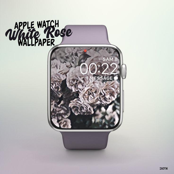 Apple Watch Rose Blanche Apple Watch Wallpaper Apple Watch Face Design Apple Watch Apple Watch Apple Watch Iphone Best apple watch wallpapers