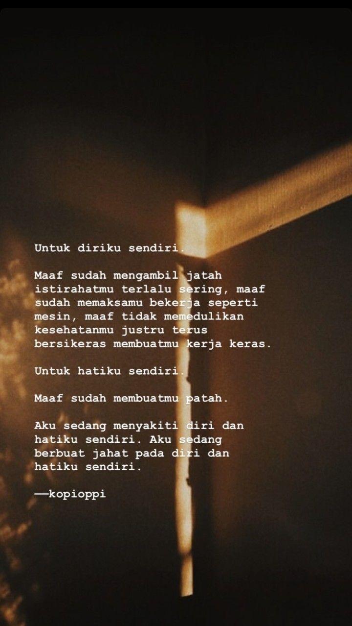 Quotes Quotesindonesia Katakata Katacewek Katagalau Katahati