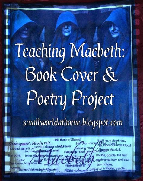 Studying Macbeth: Book Covers and Poem Activity (smallworldathome.blogspot.com) #shakespeare #macbeth