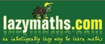 Welcome to LazyMaths.com – the Home of the Fastest  Smartest Math around–now FREE!  LazyMaths features a growing list of Speed Math shortcuts and Smart Math techniques.Whether you are a School student taking a Math test or SAT or someone taking a competitive exam like CAT, GMAT, GRE or even the Math Olympiad, LazyMaths will boost your score and your confidence.  Head straight in for some snappy Speed Math shortcuts and witty Smart Math techniques as you learn Math the intelligently lazy way!
