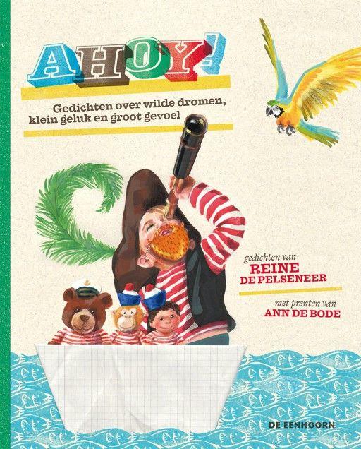 Ahoy! Gedichten over wilde dromen, klein geluk en groot gevoel - De Pelseneer, Reine - Plaats Jeugdpoëzie De Pelseneer