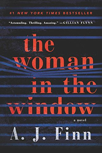 The Woman in the Window: A Novel by A. J. Finn https://smile.amazon.com/dp/B06Y55Z36S/ref=cm_sw_r_pi_dp_U_x_q3hyAbV54V8FX