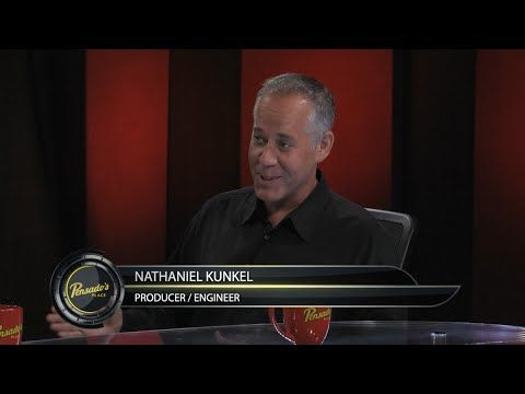 Grammy Award Winning Producer/Engineer Nathaniel Kunkel - Pensado's Plac...