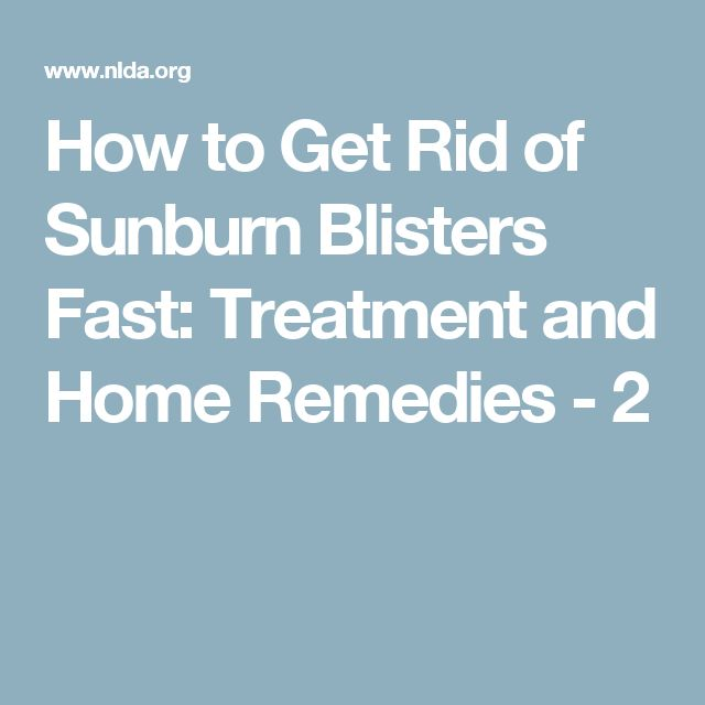 how to get rid of blisters quickly