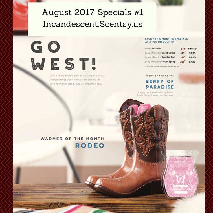 Preview of No 1. August 2017 Warmer & Scent of the Month Love it, Want it? Place a pre-order!   The 2017 August Warmer of the month ~ RODEO COWBOY BOOTS SCENTSY WARMER Like a finely tooled pair of well-worn boots, Rodeo brings your frontier dreams to life with authentic detail and an untamed s…