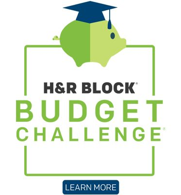 The H&R Block Budget Challenge is a free online game that simulates real life as an adult: paying bills, managing expenses, saving money, investing in retirement, paying taxes and more. Participants play classroom against classroom and students against students in this learning-by-doing simulation to win $3 million in grants and scholarships.