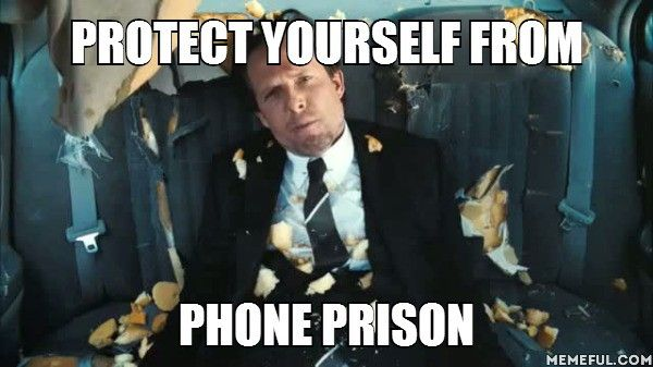 Protect yourself from phone prison
