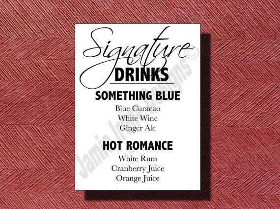 Signature Drink For Wedding Reception RECIPES   Wedding Signature Drink Sign Print Ready DIY by WeddingsByJamie