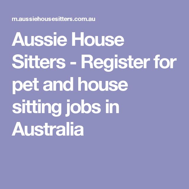 Aussie House Sitters - Register for pet and house sitting jobs in Australia