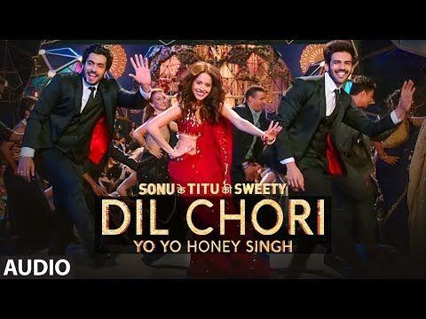 Lyrics: Yo Yo Honey Singh: DIL CHORI (Full Audio) Simar Kaur, Ishers | Hans Raj Hans |Sonu Ke Titu Ki Sweety